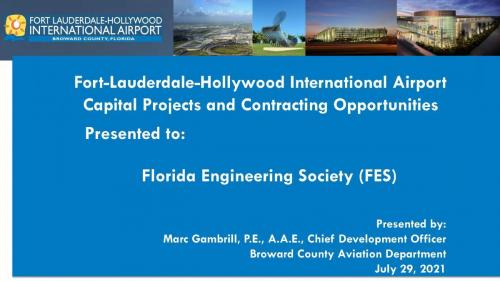 July 2021 Fort Lauderdale-Hollywood International Airport Capital Projects & Contract Opportunities